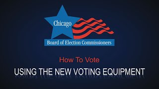 How to Vote Using the New Voting Equipment