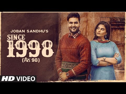 New Punjabi Songs 2019 | Since 1998: Joban Sandhu (Full Song) Jassi X | Jesan | Latest Punjabi 2019