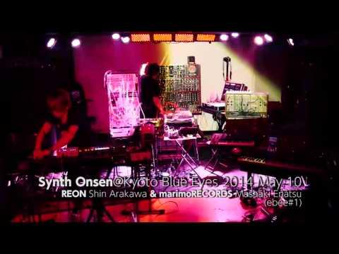 Synth Onsen (PART1) @ Kyoto Blue Eyes,Japan (видео)