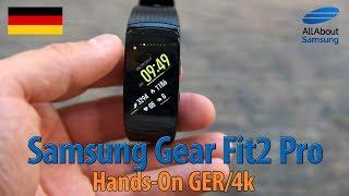 Samsung Gear Fit2 Pro Hands On deutsch 4k