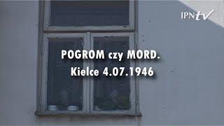 IPNtv: Pogrom czy mord. Kielce 4.07.1946 - film dokumentalny