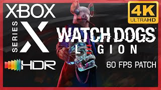 [4K/HDR] Watch Dogs : Legion / Xbox Series X Gameplay / 60 fps patch