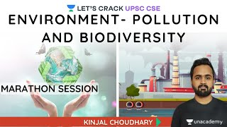 S3: Environment - Pollution and Biodiversity | Marathon Session | Crack UPSC CSE/IAS | Kinjal Sir - Download this Video in MP3, M4A, WEBM, MP4, 3GP