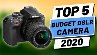 Top 5 BEST Budget DSLR Cameras [2020]