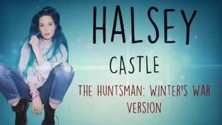 Castle (The Huntsman: Winter's War Version) - Halsey