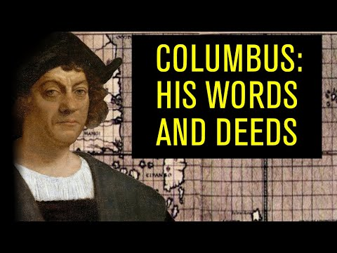 Christopher Columbus: What He REALLY Did and Said
