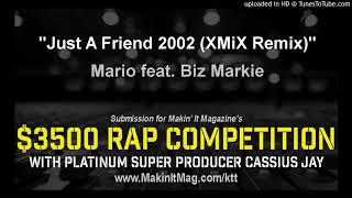 Mario feat. Biz Markie - Just A Friend 2002 (XMiX Remix)