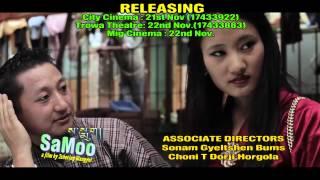 SAMOO...a film by Tshering Wangyel