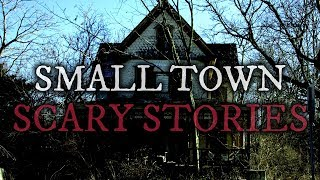 8 Scary Small Town Stories