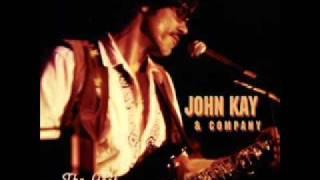 John Kay - Live Your Life
