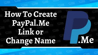 How To Create PayPal.Me Link or Change Your Name | Simple Tutorial