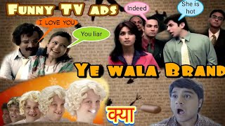 Ultimate funny TV ads of this decade || ads will be ads || curious akash