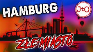 Hamburg – ZŁE miasto. Mam PIENIĄDZE, gdy świeci SŁOŃCE.