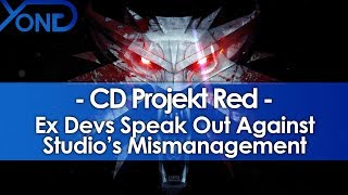 Ex CD Projekt Red Devs Speak Out Against Studio