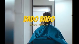 Bruce Melodie - Bado (Official Video)