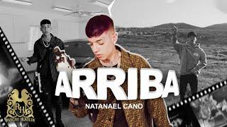 Arriba - Natanael Cano  (Video)