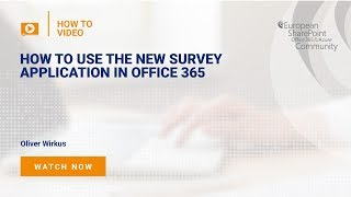 How To use the new survey application in Office 365