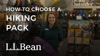 How To Choose A Hiking Pack | L.L.Bean