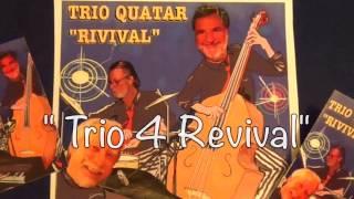 Trio Quatar Revival  ( trio piano e canto, contrabbasso, batteria) video preview