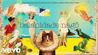 ANAVITÓRIA - Baianidade Nagô (Audio)