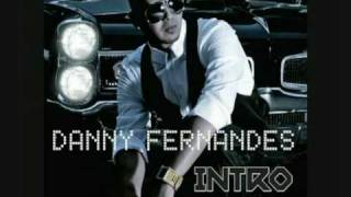 Danny Fernandes- Had Me At Hi