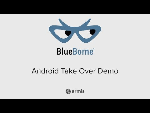 Blueborne – Android Take Over Demo