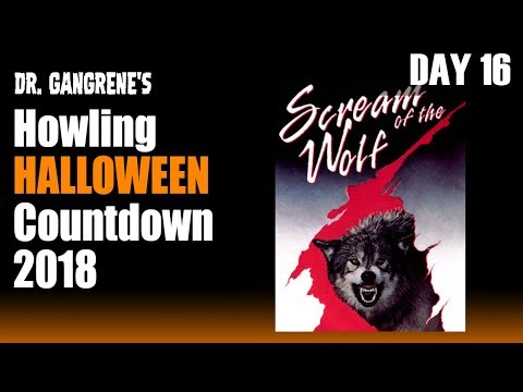 Howling Halloween Countdown 🎃 Day 16 - Scream Of The Wolf