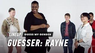Guess My Gender (Rayne) | Lineup | Cut