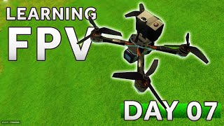 Learning how to fly a FPV Drone [Day 7] LIFTOFF SIMULATOR