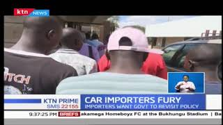 Kenyan car importers are not happy with new policy on foreign cars