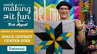 Space Odyssey Quilt Center - Making It Fun - Episode #67