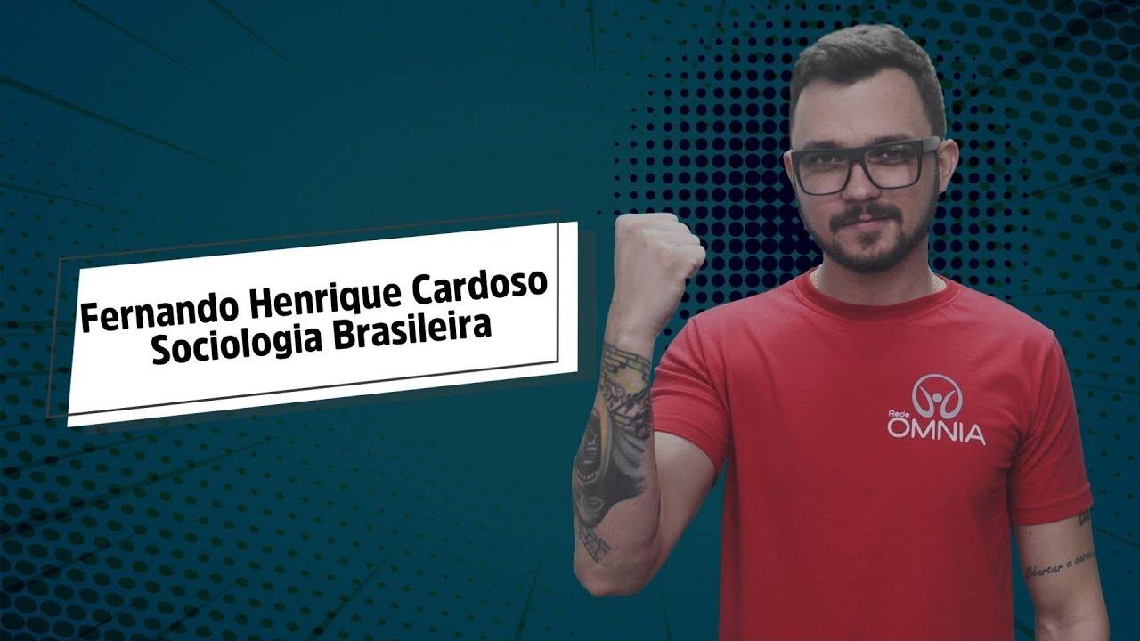 Fernando Henrique Cardoso   Sociologia Brasileira