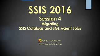 SSIS 2016 Session 4 - Migrating SSISDB and SQL Agent Jobs
