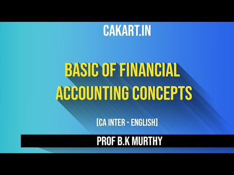 Financial Accounting concepts by Prof B K Murhty