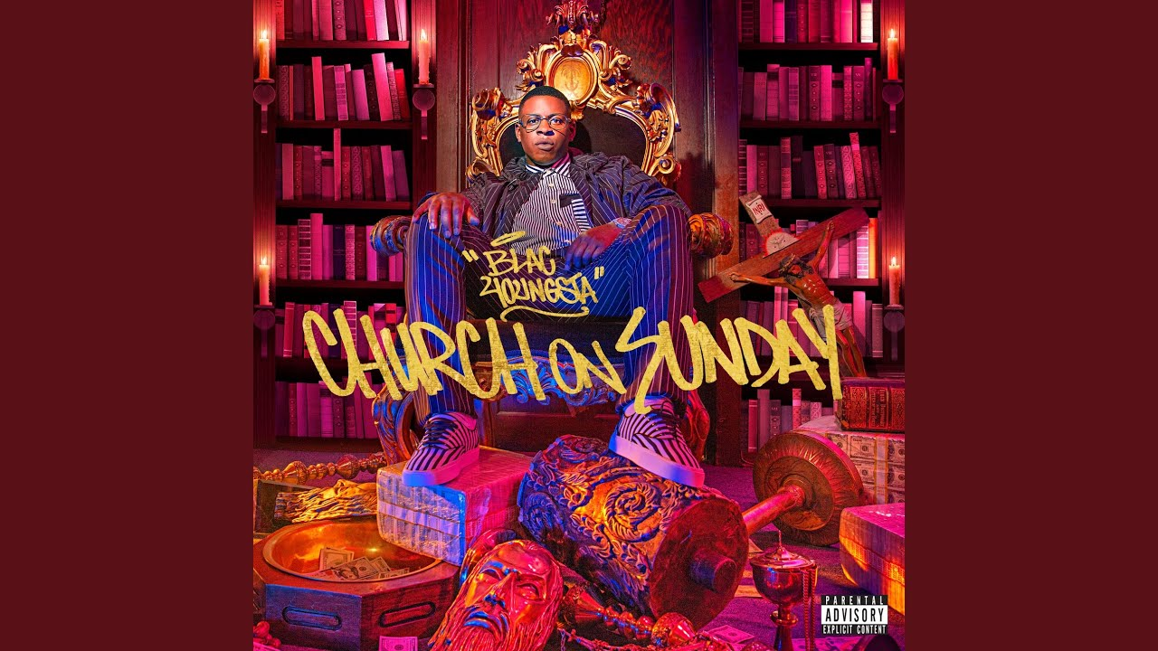 Blac Youngsta | Church on Sunday Album (Official Audio)
