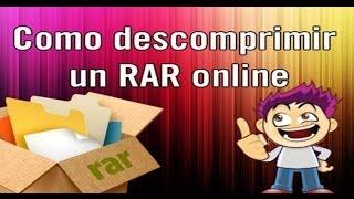 Como Descomprimir Un RAR Online