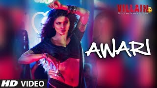 Awari - Song Video - Ek Villain