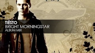 Tiësto - Bright Morningstar