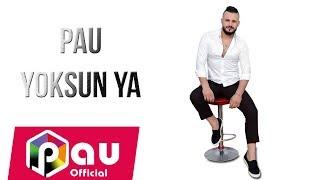 PAU -Yoksun Ya