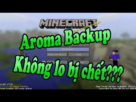 ✅ Minecraft Mod 2017 - Hướng dẫn dùng Mod Aroma Backup: Không bao giờ sợ chết