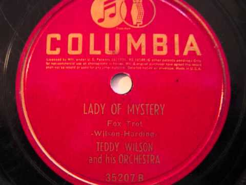 Teddy Wilson and his Orchestra- Lady Of Mystery