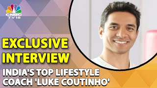 Luke Coutinho On Holistic Approach To Life With Integrative & Lifestyle Medicine