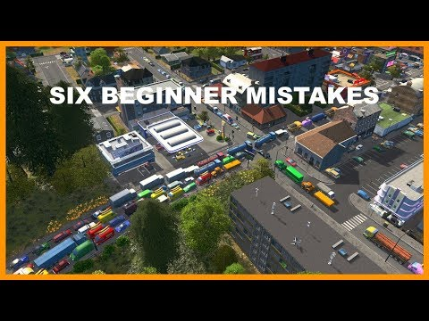 SIX BEGINNER MISTAKES TO AVOID IN CITIES SKYLINES From A Town Planner