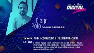 SEO en E-commerce 2020: Estrategia User-centric - FLAT 101 | Digital Sessions