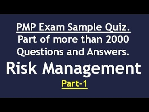 Risk Management; Part-1; more than 2000 PMP Exam Sample ...
