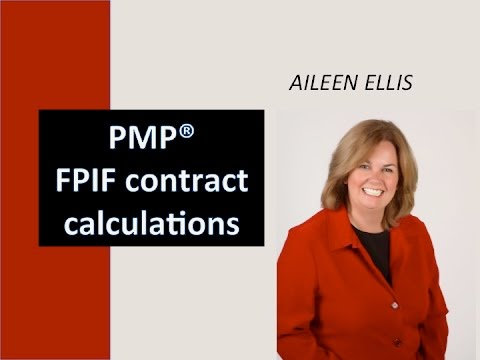 PMP Exam Prep - Fixed Price Incentive Fee (FPIF) contract ...