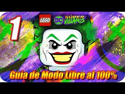LEGO DC Súper Villanos [ Guía de Modo Libre al 100% ] Capitulo 1