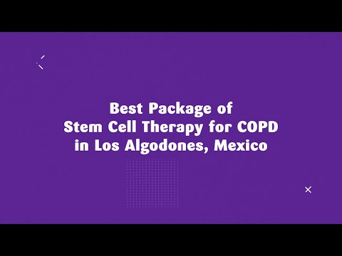 Best Package of Stem Cell Therapy for COPD in Los Algodones, Mexico