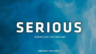 Midnight Kids   Serious (ft. Matthew Koma)