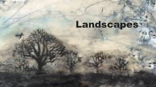 Landscapes Encaustic And Trees 11.12.16